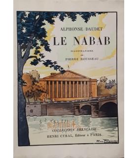 DAUDET (Alphonse).  Le Nabab. Illustrations de Pierre Rousseau.