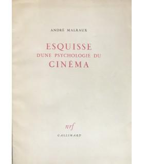 MALRAUX (André). Esquisse d'une psychologie du cinéma. Edition originale.