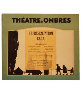 THEATRE D'OMBRES DU PERE CASTOR. Représentation de gala. Décors et costumes de H. de Renaucourt.