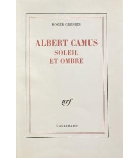 [CAMUS (Albert)] GRENIER (Roger). Albert Camus, soleil et ombre. Edition originale. Envoi autographe de l'auteur.