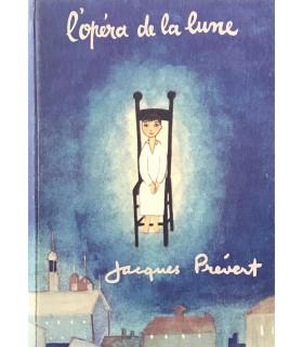 PREVERT (Jacques). L'Opéra de la lune. Images de Jacqueline Duhême. Edition originale.