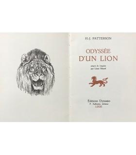 PATTERSON (John-Henry). Odyssée d'un lion. Bois gravés par Jusserat. Exemplaire sur vélin