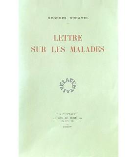 DUHAMEL (Georges). Lettre sur les malades. Edition originale. Exemplaire sur Japon impérial