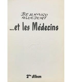 [ALDEBERT (Bernard)] ... et les médecins. Second album. Petit album publicitaire illustré par Bernard Aldebert