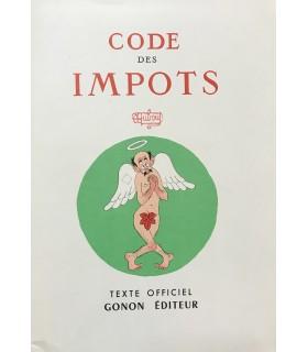 [DUBOUT (Albert)] Code des impôts. Extraits choisis et commentés par Renard et Edward. Illustrations en couleurs de Dubout