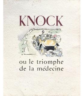 ROMAINS (Jules). Knock, ou Le Triomphe de la médecine. Edition originale de la préface de Louis Jouvet. Illustrations de Touchet