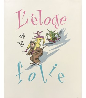 ERASME. Eloge de la folie. Illustrations en couleurs de Van Rompaey