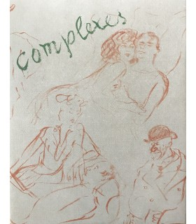 VERTES (Marcel). Complexes. Edition originale illustrée de 40 dessins de Vertes
