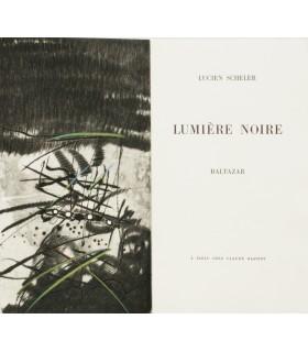 SCHELER (Lucien). Lumière noire. Edition originale. Gravures de Baltazar.