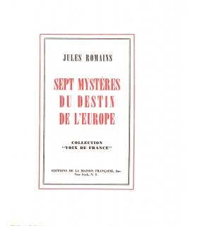 ROMAINS (Jules). Sept mystères du destin de l'Europe. Edition originale