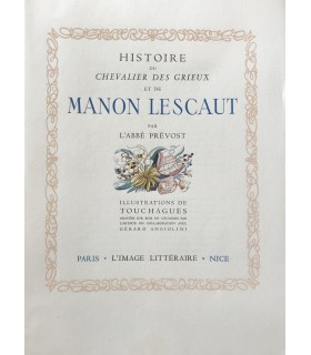 PREVOST (Abbé). Histoire du chevalier Des Grieux et de Manon Lescaut. Illustrations de Touchagues