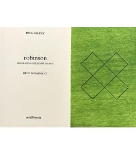 VALERY (Paul). Robinson. Le Robinson oisif, pensif, pourvu. Dessins et estampes de René Bonargent.