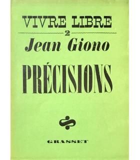 GIONO (Jean). Précisions. Edition originale.