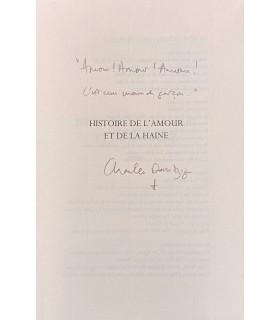 DANTZIG (Charles). Histoire de l'amour et de la haine. Edition originale.
