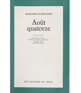 SOLJENITSYNE (Alexandre). Août quatorze. Roman traduit du russe. Edition originale de cette traduction.