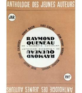 [QUENEAU (R.)] Anthologie des jeunes auteurs: H. Bazin, L. Calaferte, R. Fallet, Y. Gibeau, M. Raphaël, J.-P. Rosnay.