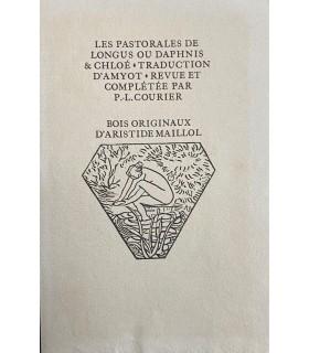 LONGUS. Les Pastorales, ou Daphnis et Chloé. Bois originaux d'Aristide Maillol. Un des 500 exemplaires sur papier Maillol.