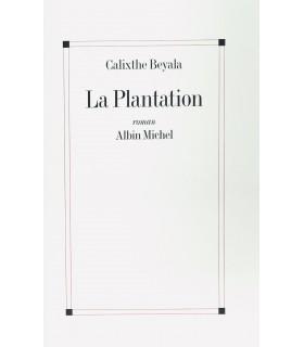 BEYALA (Calixthe). La Plantation. Edition originale. Un des 20 exemplaires numérotés sur vélin bouffant.