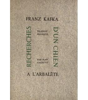 KAFKA (Franz). Recherches d'un chien. Edition originale de la traduction.