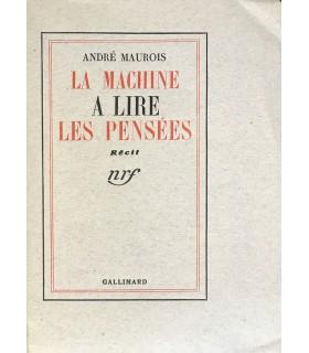 MAUROIS (André). La Machine à lire les pensées. Récit. Edition originale.