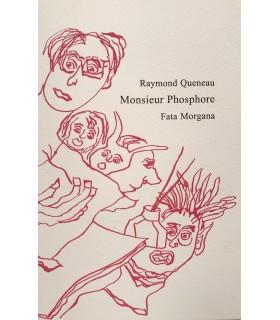 QUENEAU (Raymond). Monsieur Phosphore. Edition originale de cette pièce de théâtre. Illustrations par Jean-Marie Queneau.