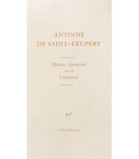 SAINT-EXUPERY (Antoine de). Manon, danseuse, suivi de L'aviateur. Edition originale de Manon, danseuse.