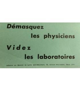 [SURREALISME] Démasquez les physiciens. Videz les laboratoires. Adhérez au Comité de lutte Anti-Nucléaire. Edition originale