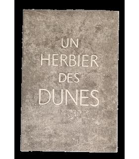 LESCURE (Jean). Un herbier des dunes. Illustrations de Fiorini. Edition originale.