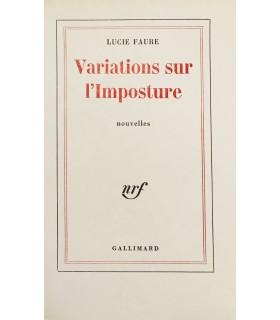 FAURE (Lucie). Variation sur l'Imposture. Edition originale. Envoi autographe.