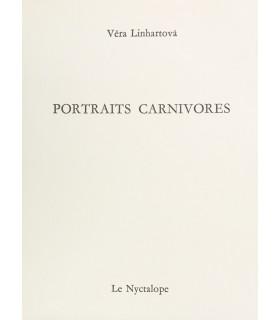 LINHARTOVA (Véra). Portraits carnivores. Dessin d'Henri Michaux. Edition originale.
