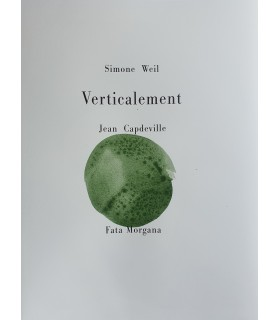 WEIL (Simone). Verticalement. Illustrations de Jean Capdeville. Edition originale