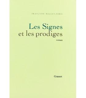MALLET-JORIS (Françoise). Les Signes et les prodiges. Roman. Edition originale.