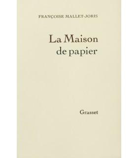 MALLET-JORIS (Françoise). La Maison de papier. Edition originale.