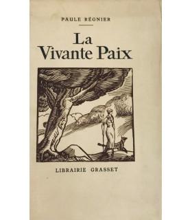 REGNIER (Paule). La Vivante Paix. Edition originale.
