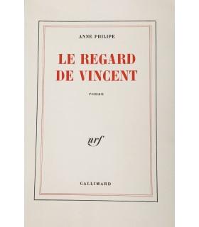 PHILIPPE (Anne). Le Regard de Vincent. Edition originale.