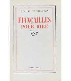 VILMORIN (Louise de). Fiançailles pour rire. Edition originale.