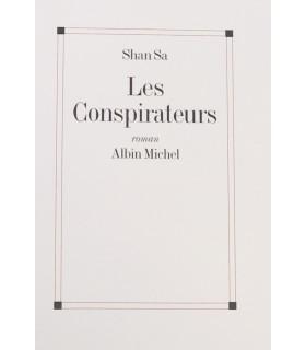 SHAN SA. Les Conspirateurs. Roman. Edition originale.