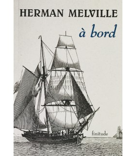 MELVILLE (Herman). A bord. Traduction de Guy Chain. Edition originale.