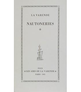 LA VARENDE (Jean de). Nautoneries. Edition originale de ce recueil réunissant deux nouvelles maritimes.