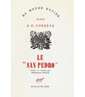 COZZENS (J. G. ). Le San Pedro. Traduit de l'anglais par Dominique Drouin. Edition originale.