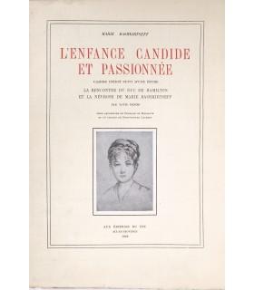 BASHKIRTSEFF (Marie). L'Enfance candide et passionnée. Edition originale. Aquarelles de F. de Marliave et croquis de B. Laurens.