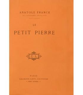 FRANCE (Anatole). Le Petit Pierre. Edition originale.