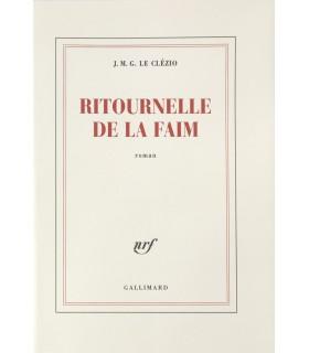 LE CLEZIO (J. M. G. ). Ritournelle de la faim. Edition originale.