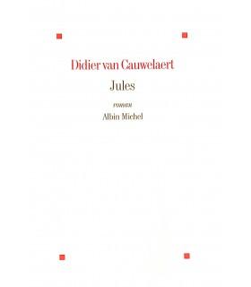 CAUWELAERT (Didier van). Jules. Roman. Edition originale.