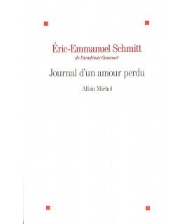 SCHMITT (Eric-Emmanuel). Journal d'un amour perdu. Edition originale.