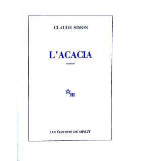SIMON (Claude). L'Acacia. Roman. Edition originale. Envoi autographe.