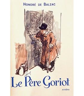 BALZAC (Honoré de). Le Père Goriot. Illustrations d'après les originaux de Van Elsen.