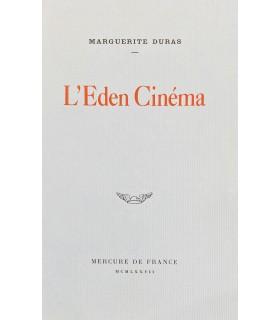 DURAS (Marguerite). L'Eden Cinéma. Edition originale de cette pièce de théâtre dans laquelle Marguerite Duras évoque sa mère.