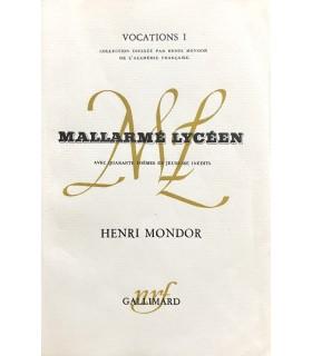 MONDOR (Henri). Mallarmé lycéen. Avec quarante poèmes de jeunesse inédits. Edition originale.