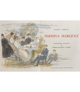 LARBAUD (Valery). Fermina Márquez. Lithographies originales de Pierre-Eugène Clairin.